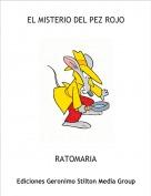 RATOMARIA - EL MISTERIO DEL PEZ ROJO