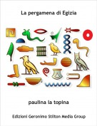 paulina la topina - La pergamena di Egizia