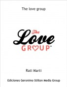 Rati Marti - The love group