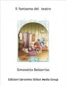 Simonetta Belsorriso - Il fantasma del  teatro