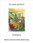 Chiatopora - Un natale perfetto!