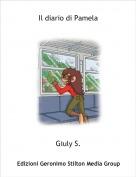 Giuly S. - Il diario di Pamela