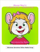 Terratoncita Ratira - Mouse New's: