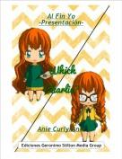 Anie Curly/Anie - Al Fin Yo-Presentación-
