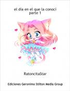 RatoncitaStar - el día en el que la conocíparte 1