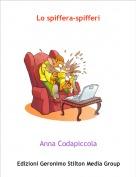 Anna Codapiccola - Lo spiffera-spifferi