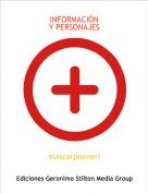 mascarpoeneri - INFORMACIÓNY PERSONAJES
