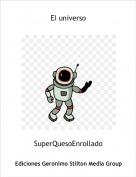 SuperQuesoEnrollado - El universo
