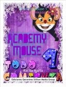 Ratita Marta - Academy Mouse 1(Todo comienza)