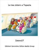 Zaiara27 - Le tea sisters a Topazia