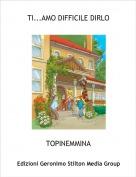 TOPINEMMINA - TI...AMO DIFFICILE DIRLO