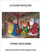 TOPINA VOCECARINA - LO SCOOP NATALIZIO