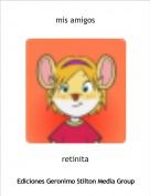 retinita - mis amigos
