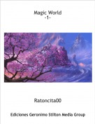 Ratoncita00 - Magic World