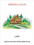 LUPIN - GERONIMO A COLLODI