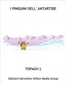 TOPAGY:) - I PINGUINI DELL' ANTARTIDE