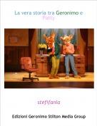 stefifania - La vera storia tra Geronimo e Patty