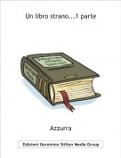 Azzurra - Un libro strano...1 parte