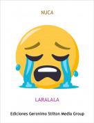 LARALALA - NUCA