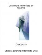 ChoCoNaty - Una noche misteriosa en Ratonia