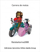 Ratobailarina2008 - Carrera de motos
