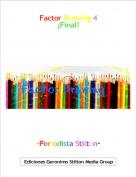 ·Periodista Stilton· - Factor Drawing 4¡Final!