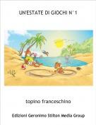 topino franceschino - UN'ESTATE DI GIOCHI N°1