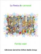 Farida wael - La fiesta de carnaval
