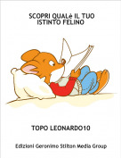 TOPO LEONARDO10 - SCOPRI QUALè IL TUO ISTINTO FELINO