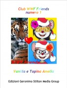 Vanilla e Topina Amelia - Club WWF Friends 