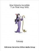 Yuhuiqi - Una historia increibleY un final muy feliz