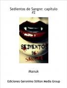 Manuk - Sedientos de Sangre: capítulo #2