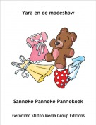 Sanneke Panneke Pannekoek - Yara en de modeshow