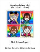 Club OrianaTopaci - Nuovi arrivi nel club (iscrizioni chiuse)