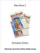 Periodista Stilton - Rato News 2