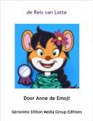 Door Anne de Emoji - de Reis van Lotte