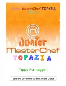 Tippy Formaggini - Junior MasterChef TOPAZIA