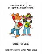"""Blogger di Sogni - """"Pandora Woz"""" (Conc.di Topolina Boccoli Doro)"""