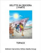 TOPACO - DELITTO IN CROCIERA2 PARTE