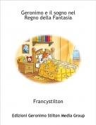 Francystilton - Geronimo e il sogno nel Regno della Fantasia