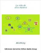 MiniNicky - La vida deotra manera