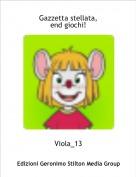 Viola_13 - Gazzetta stellata,end giochi!