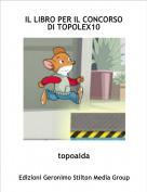topoaida - IL LIBRO PER IL CONCORSO DI TOPOLEX10