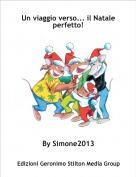 By Simone2013 - Un viaggio verso... il Natale perfetto!