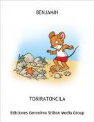 TOÑIRATONCILA - BENJAMIN