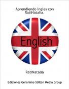 RatiNatalia - Aprendiendo Ingles con RatiNatalia.