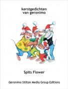 Spits Flower - kerstgedichten van geronimo