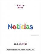 Lara enojada - Noticias News
