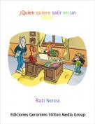 Rati Nerea - ¿Quien quiere salir en un libro?