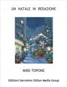 MIKE-TOPONE - UN  NATALE  IN  REDAZIONE